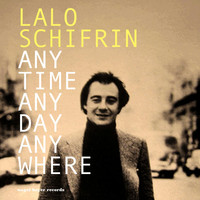 Lalo Schifrin - Anytime, Anyday, Anywhere - My Summer Date