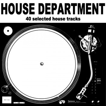 Various Artists - House Department (40 Selected House Tracks)