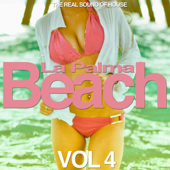 Various Artists - La Palma Beach, Vol. 4 (The Real Sound of House)