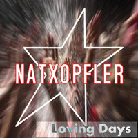 Natxopfler - Loving Days
