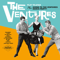The Ventures - The Ventures Play Telstar + Going to the Ventures Dance Party! (Bonus Track Version)