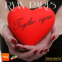 Ryan Paris - Toghether Again