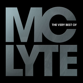 MC Lyte - The Very Best Of MC Lyte (Explicit)