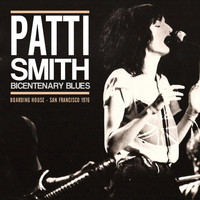 Patti Smith - Bicentenary Blues (Live)