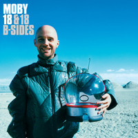 Moby - 18 & 18 B-Sides