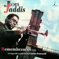 Jon Faddis - Remembrances
