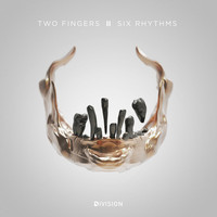 Two Fingers - Six Rhythms