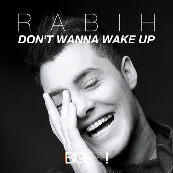 Rabih - Don't Wanna Wake Up
