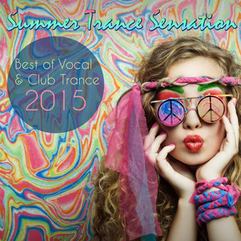 Various Artists - Summer Trance Sensation - Best of Vocal & Club Trance 2015