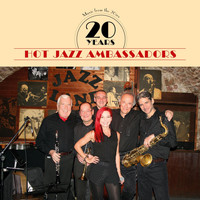 Hot Jazz Ambassadors - 20 Years Hot Jazz Ambassadors (Music from the 20ies)
