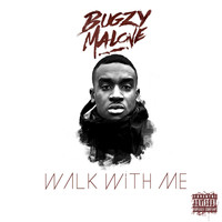 Bugzy Malone - Walk With Me