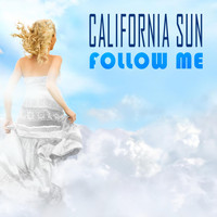 California Sun - Follow Me