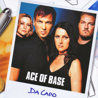 Ace of Base - Da Capo (Remastered)