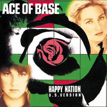 Ace of Base - Happy Nation (U.S. Version) (Remastered)