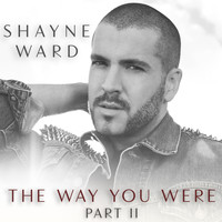 Shayne Ward - The Way You Were, Part II