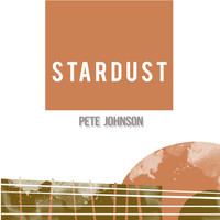 Pete Johnson - Stardust