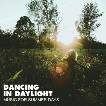 Various Artists - Dancing in Daylight
