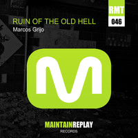 Marcos Grijo - Ruin Of The Old Hell EP