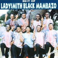 Ladysmith Black Mambazo - Best Of Ladysmith Black Mambazo