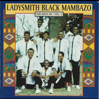Ladysmith Black Mambazo - The Best Of - Vol. 2