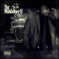 C-Bo - The Mobfather 2 (Organized Crime Edition) (Explicit)