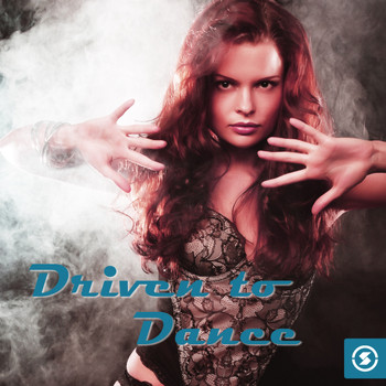 Various Artists - Driven To Dance