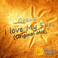 Graud - I Love My Sun