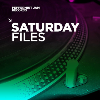 Various Artists - Peppermint Jam Records Pres. Saturday Files