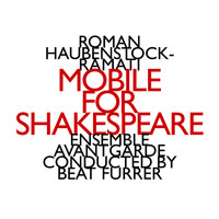 Roman Haubenstock-Ramati - Mobile For Shakespeare