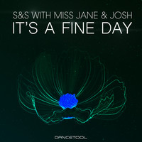 S&S - It's a Fine Day