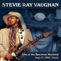 Stevie Ray Vaughan - Live at the Spectrum, Montreal. Aug 17, 1984 - Early (Live FM Radio Concert Remastered In Superb Fi