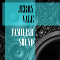 Jerry Vale - Familiar Sound