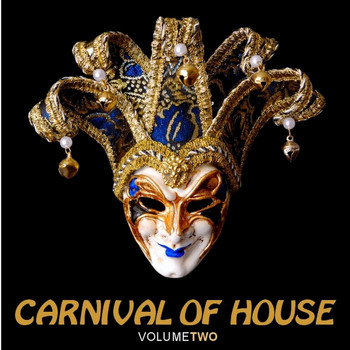 Various Artists - Carnival of House, Vol. 2