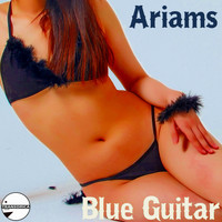 Ariams - Blue Guitar