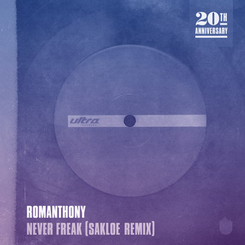 Romanthony - Never Freak (Sakloe Remix)