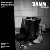 Beatamines - Diamond Girl, Pt. 1