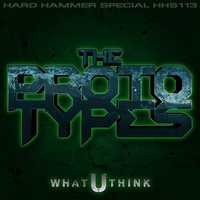 The Prototypes - What U Think