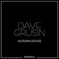 Dave Grusin - Autumn Leaves