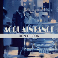 Don Gibson - Acquaintance