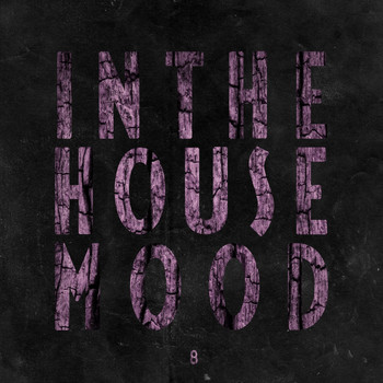 Various Artists - In the House Mood, Vol. 8