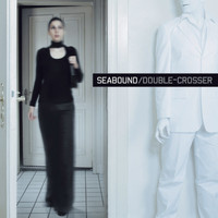 Seabound - Double - Crosser
