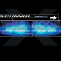 Suicide Commando - Anthology