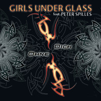 Girls Under Glass - Ohne Dich