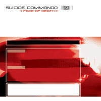 Suicide Commando - Face of Death