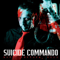 Suicide Commando - Bind, Torture, Kill (Explicit)