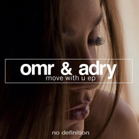 OMR & ADRY - Move with U