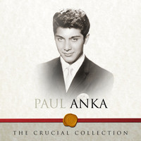 Paul Anka - The Crucial Collection