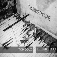 Tom Doux - Darkspore