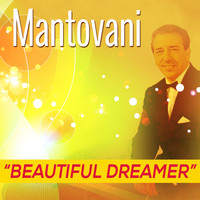 Mantovani - Beautiful Dreamer