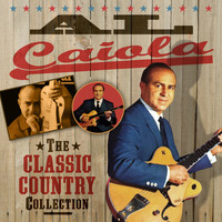 Al Caiola - The Classic Country Collection